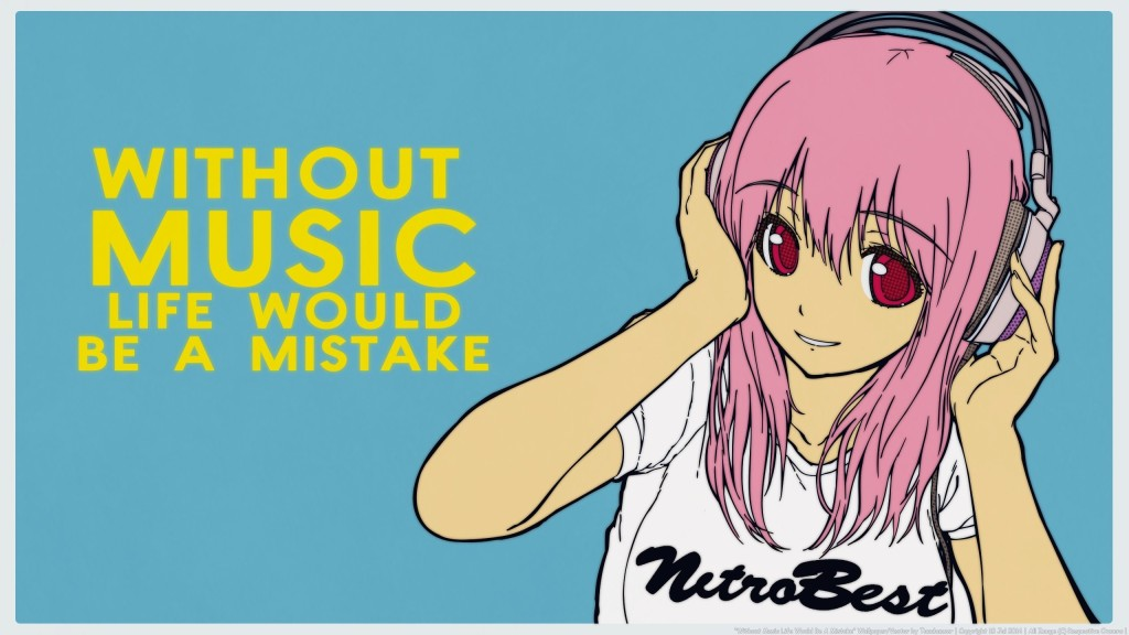 """pink haired girl listening to music. The text next to her says """"without music life would be a mistake."""""""